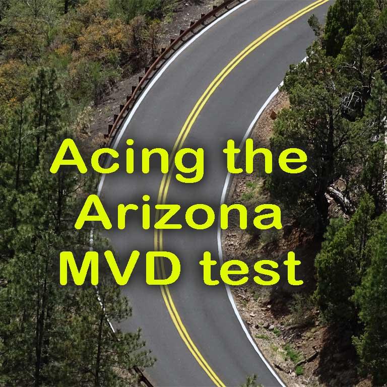 Acing the Arizona MVD Test