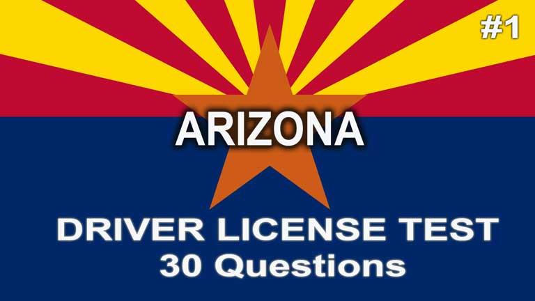 Arizona Driver License Test - 30 questions
