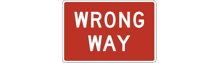 R5-1a - Wrong Way Sign