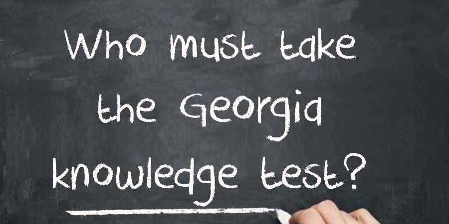 Who must take the Georgia knowledge test?