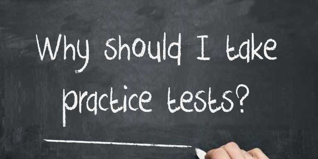 Why Should I take Practice Tests?