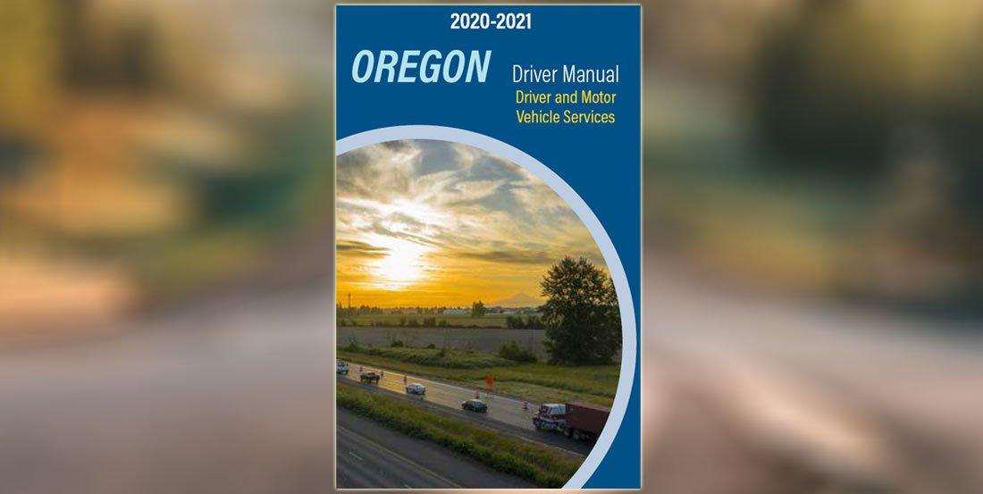 Study the Oregon Driver Manual - 2020-2021