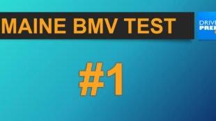 Maine BMV Test 1 & 2